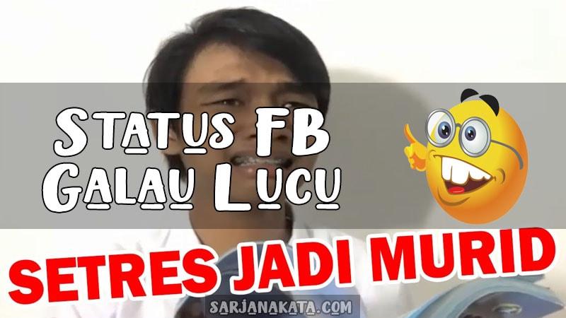 Status Fb Galau Lucu