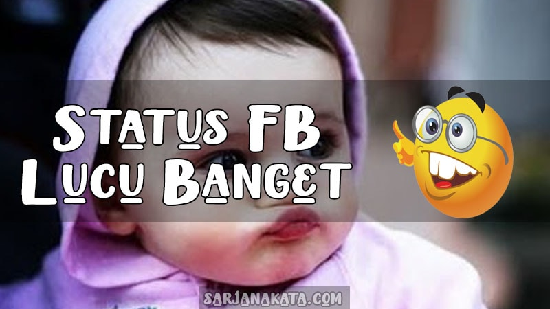 Status FB Lucu Banget