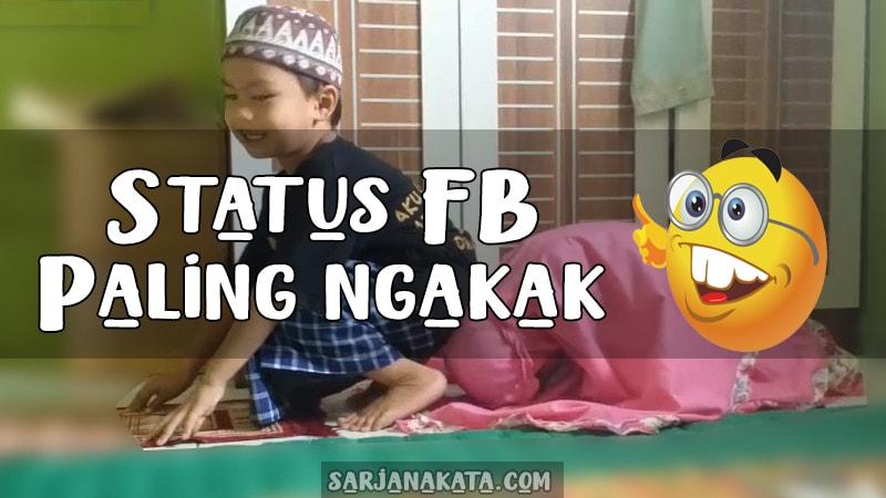 Status Fb Paling Ngakak