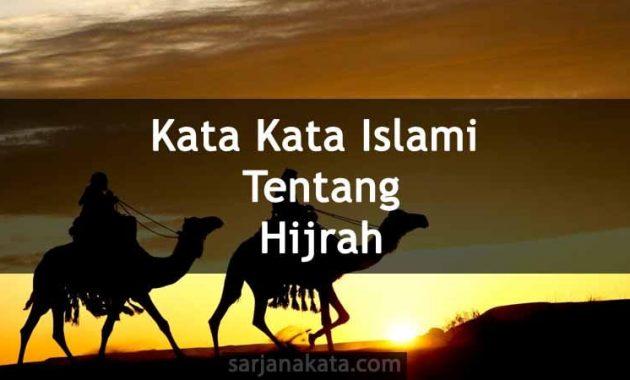 Kata Kata Islami Tentang Hijrah