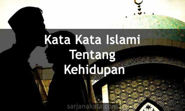 Kata Kata Islami Tentang Kehidupan