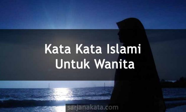 Kata Kata Islami Untuk Wanita