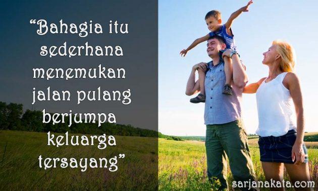 Kata Kata Bahagia Bersama Keluarga