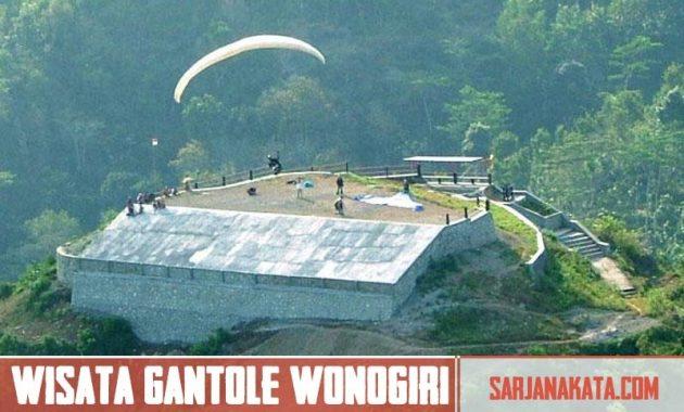 Objek Wisata Gantole Wonogiri