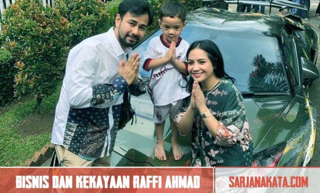 Bisnis dan Kekayaan Raffi Ahmad