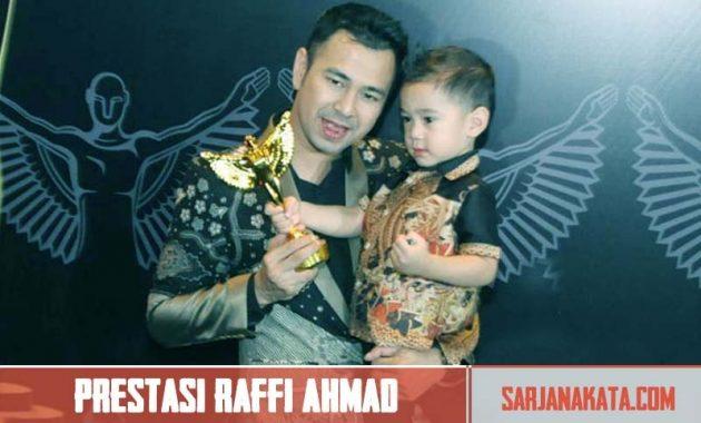 Deretan Prestasi Raffi Ahmad