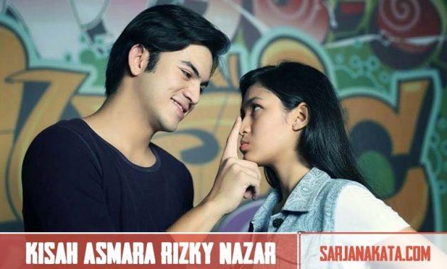 Kisah Asmara Rizky Nazar