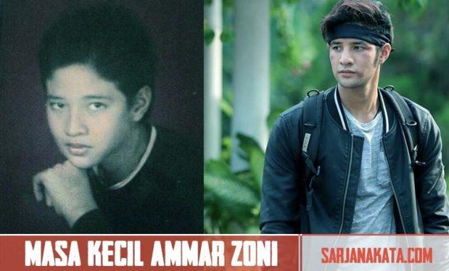 Masa kecil Ammar Zoni