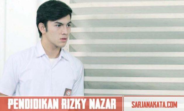 Pendidikan Rizky Nazar