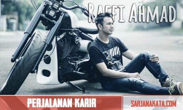 Perjalanan Karir Raffi Ahmad