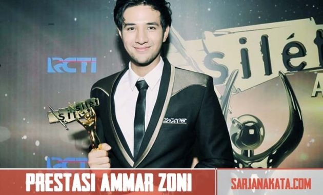 Prestasi Ammar Zoni di Dunia Entertaiment