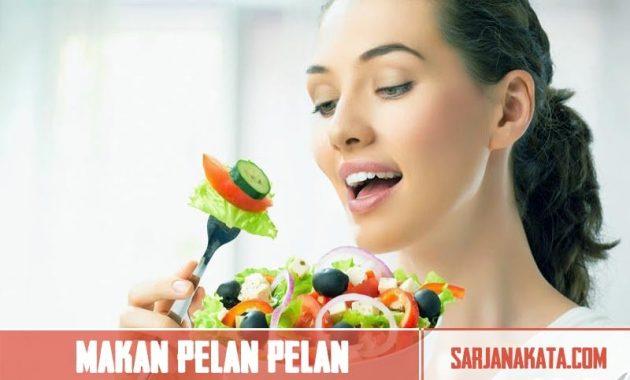 Makan pelan-pelan