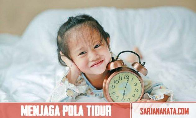 Menjaga Pola Tidur