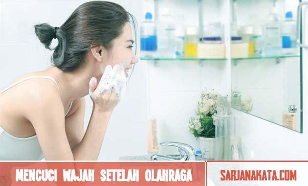 Beri jeda mencuci wajah setelah olahraga