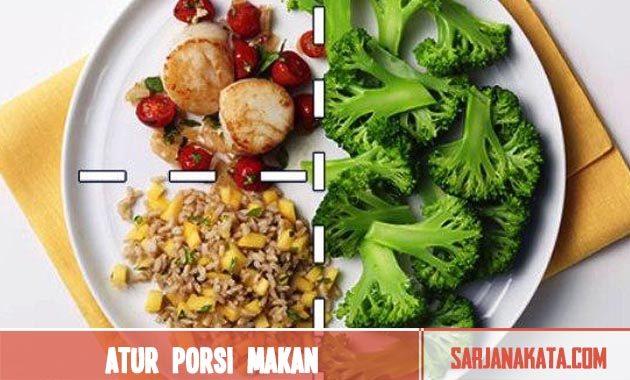 Atur porsi makan