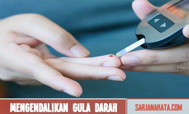 Mengendalikan gula darah