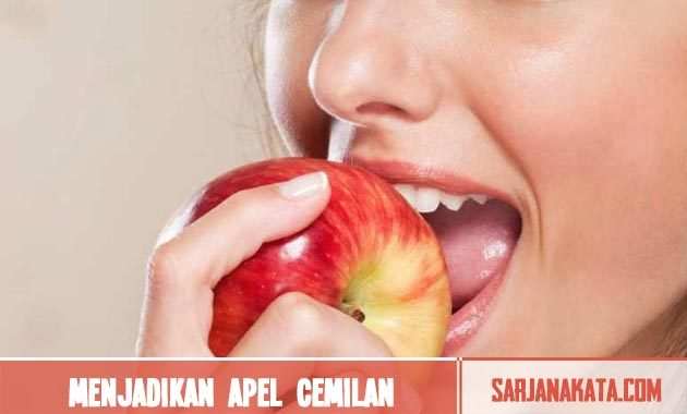 Menjadikan apel cemilan yang wajib