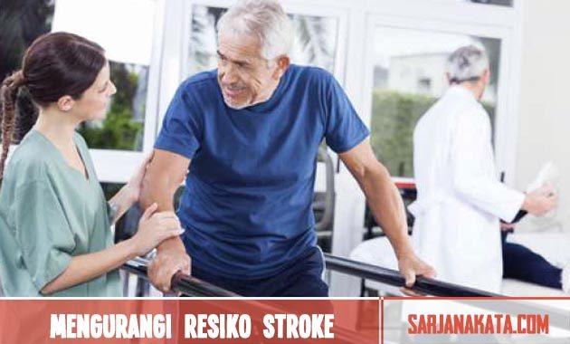 Mengurangi resiko stroke