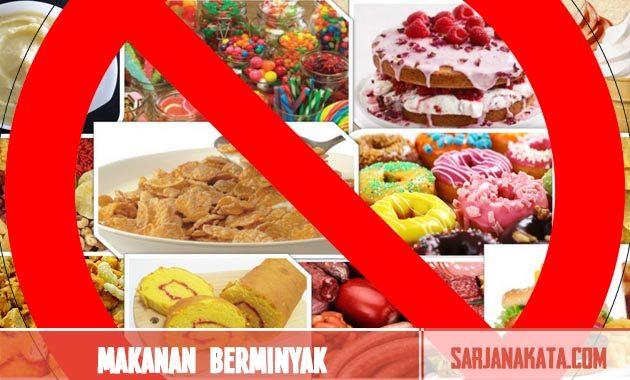 Hindari Makanan Berminyak