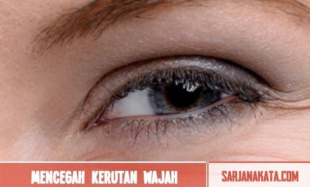 Mencegah kerutan wajah