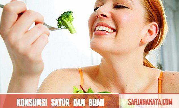 Banyak mengkonsumsi sayur dan buah
