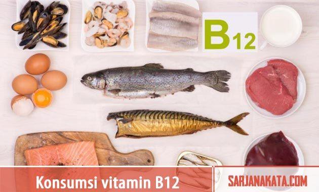 Konsumsi vitamin B12 dan vitamin C