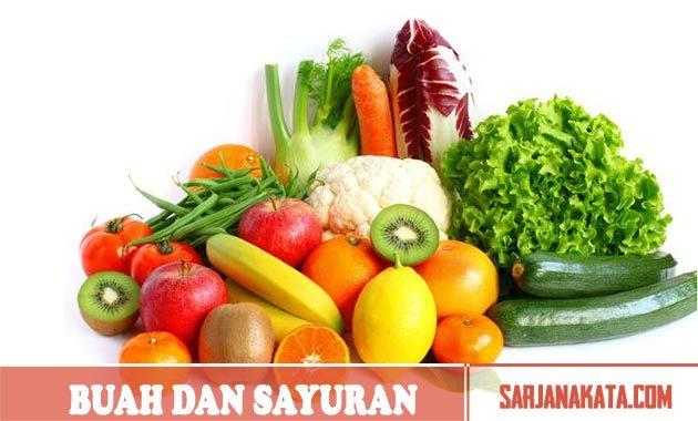 Banyak Makan Buah – Buahan Dan Sayuran