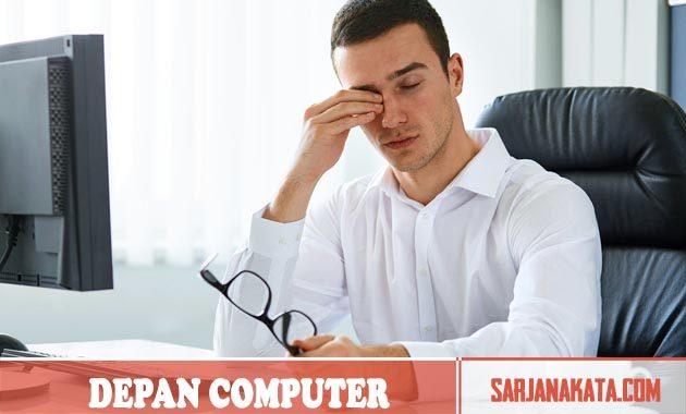 Hindrai Duduk Terlalu Lama Depan Computer