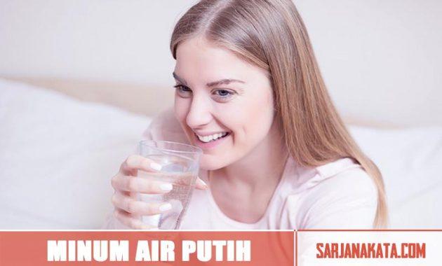 Banyak Minum Air Putih