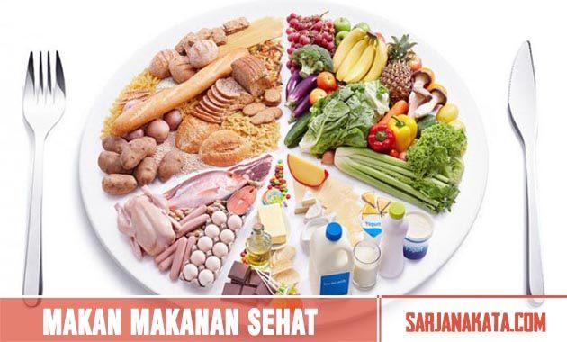 Memakan Makanan Yang Sehat